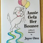 Annie Gets Her Bounce by Joyce Oroz